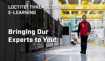 Learn About LOCTITE Threadlockers From Our Experts