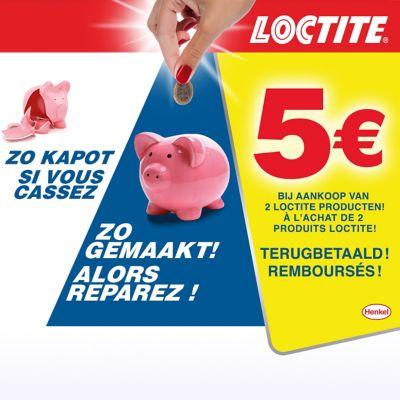 Refund - Loctite 5 euro