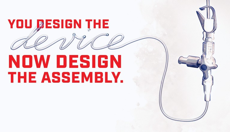 Illustration of a 3 way stop valve and tubing with red lettering You Design The device Now Design The Assembly