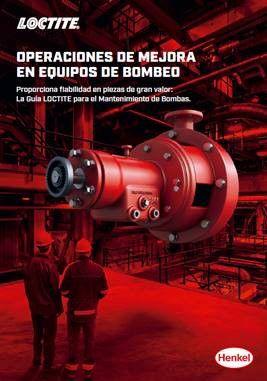 La Guía LOCTITE para el Mantenimiento de Bombas